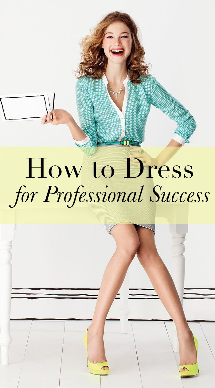 How to Dress for Professional Success